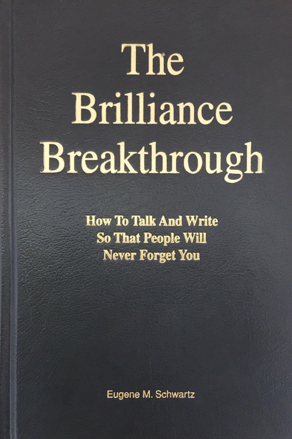 Le Livre The Brillance Breakthrough de Eugène Schwartz