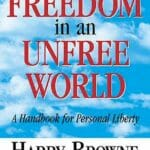 Le Livre How I Found Freedom in an Unfree World d'Harry Browne