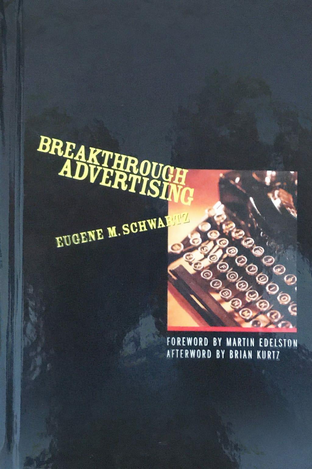 Le Livre Breakthrough Advertising d'Eugène M. Schwartz