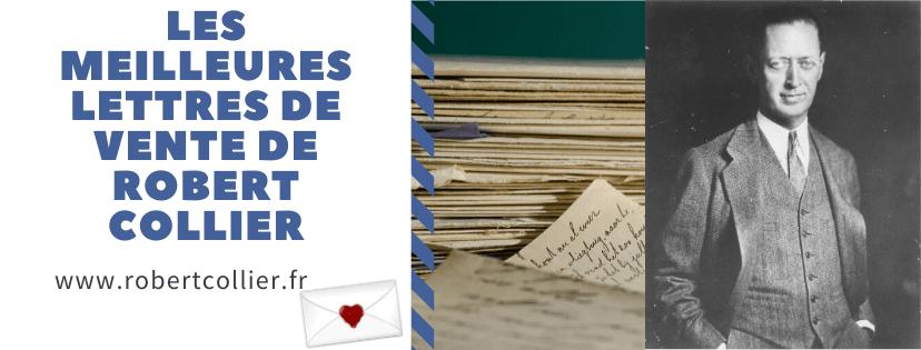 Les Meilleures Lettres de Vente de Robert Collier (Nouvelle édition)