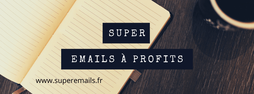 Super Emails à Profits